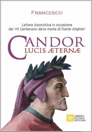 Francesco legge Dante: un commento alla lettera apostolica Candor Lucis aeternae – (Newsletter n.9 aprile 2021)